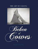 Beken of Cowes: The Art of Sailing
