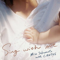 Singwithme[坂本美雨withCANTUS]