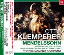 クレンペラー/メンデルスゾーン:劇付随音楽「真夏の夜の夢」・フィンガルの洞窟