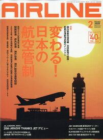 AIRLINE (エアライン) 2020年 02月号 [雑誌]