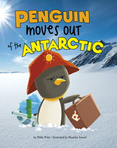 Penguin Moves Out of the Antarctic PNGN MOVES OUT OF THE ANTARCTI (Habitat Hunter) [ Nikki Potts ]