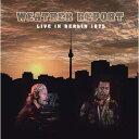 【輸入盤】Live In Berlin 1975 (+dvd) [ Weather Report ]