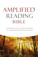 Amplified Reading Bible, Hardcover: A Paragraph-Style Amplified Bible for a Smoother Reading Experie