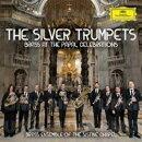 【輸入盤】The Silver Trumpets〜ローマ教皇を祝して システィーナ礼拝堂ブラス・アンサンブル
