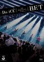 Da-iCE 5th Anniversary Tour -BET- [ Da-iCE ]