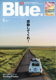 Blue. (ブルー) 2021年 02月号 [雑誌]