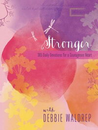 Stronger:A365-DayDevotionalforaCourageousHeart[EllieClaire]