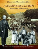 Reconstruction: People and Perspectives