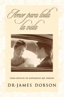 Amor Para Toda La Vida = Love for a Lifetime