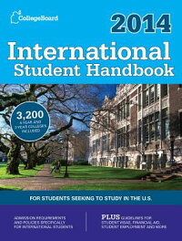 InternationalStudentHandbook2014:All-New27thEdition[CollegeBoard]