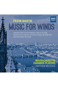 【輸入盤】MusicForWinds:Westgate/MassachusettsChamberPlayers[マルタン(1890-1974)]