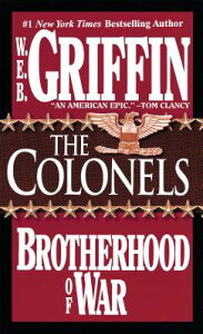 The Colonels COLONELS (Brotherhood of War) [ W. E. B. Griffin ]
