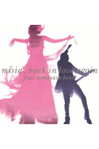 BackInLoveAgain(feat.布袋寅泰)[MISIA]