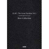 GLAY:The Great Vacation Best Collection(Vol.1) (BAND SCORE)