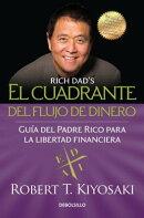 El Cuadrante del Flujo de Dinero / Rich Dad's Cashflow Quadrant