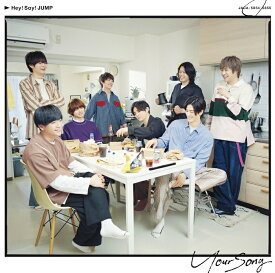 Your Song (初回限定盤2 CD+DVD) [ Hey! Say! JUMP ]