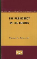 The Presidency in the Courts