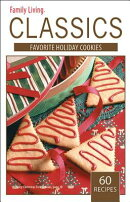 Family Living Classics Favorite Holiday Cookies (Leisure Arts #75380): Family Living Classics Favori