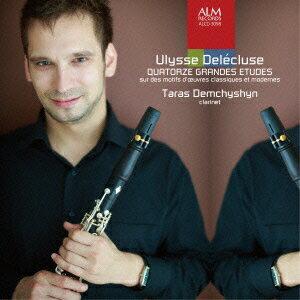 ドゥレクリューズ:古典・現代作品の主題による14の大練習曲 [ タラス・デムチシン ]