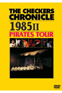 THECHECKERSCHRONICLE19852PIRATESTOUR[チェッカーズ]