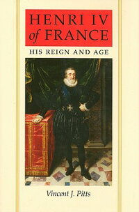 Henri_IV_of_France:_His_Reign