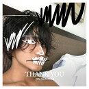 THANK YOU (初回限定盤A CD+DVD)