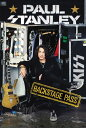 Backstage Pass BACKSTAGE PASS [ Paul Stanley ]