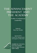 The Advancement President and the Academy: Profiles in Institutional Leadership