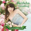 Birthday wedding(通常盤 TYPE-B CD+DVD)