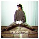 THANK YOU (初回限定盤B CD+DVD) [ 赤西仁 ]