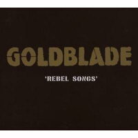 【輸入盤】RebelSongs[Goldblade]