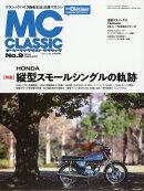 MC (モーターサイクリスト) クラシック No.9 2019年 02月号 [雑誌]