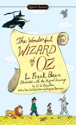The Wonderful Wizard of Oz WONDERFUL WIZARD OF OZ [ L. Frank Baum ]