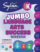 Kindergarten Jumbo Language Arts Success Workbook: Activities, Exercises, and Tips to Help Catch Up,