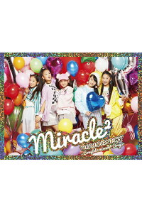 MIRACLE☆BEST-Completemiracle2Songs-(初回限定盤CD+DVD)[miracle2]