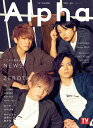 TV GUIDE Alpha EPISODE Z NEWS × ZEROTH (TVガイドMOOK TVガイドアルファ)