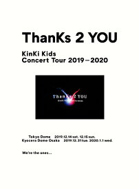 【先着特典】KinKi Kids Concert Tour 2019-2020 ThanKs 2 YOU【DVD初回盤】(A4クリアファイル) [ KinKi Kids ]