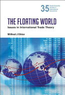 The Floating World: Issues in International Trade Theory