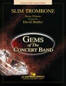 【輸入楽譜】フィルモア, Henry: スリム・トロンボーン/シェイファー編曲: スコアとパート譜セット