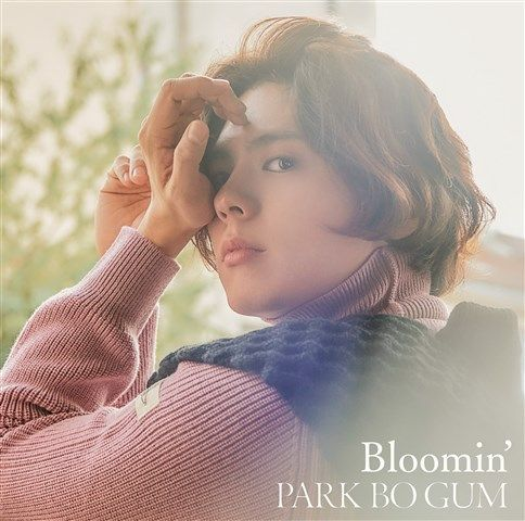 Bloomin' [ パク・ボゴム ]