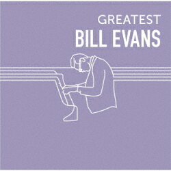 GREATEST BILL EVANS