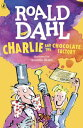 Charlie and the Chocolate Factory CHARLIE & THE CHOCOLATE FA [ Roald Dahl ]