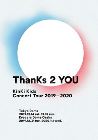 KinKi Kids Concert Tour 2019-2020 ThanKs 2 YOU 【DVD通常盤】 [ KinKi Kids ]