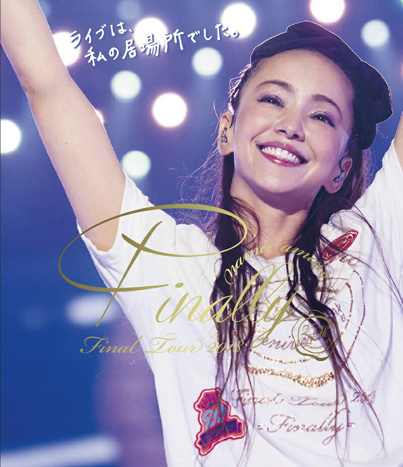 namie amuro Final Tour 2018 〜Finally〜 (東京ドーム最終公演+25周年沖縄ライブ)(通常盤)【Blu-ray】 [ 安室奈美恵 ]