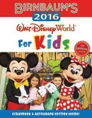 Birnbaum's Walt Disney World for Kids: The Official Guide