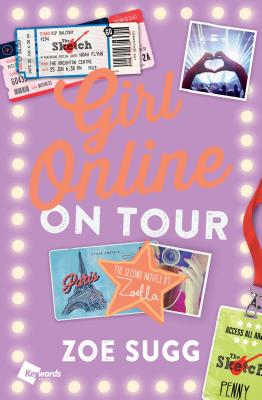 Girl Online: On Tour: The Second Novel by Zoella GIRL ONLINE ON TOUR (Girl Online Book) [ Zoe Sugg ]