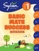 1st Grade Basic Math Success Workbook: Activities, Exercises, and Tips to Help Catch Up, Keep Up, an