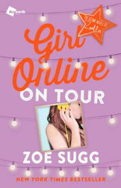 Girl Online: On Tour, 2: The Second Novel by Zoella GIRL ONLINE ON TOUR 2 (Girl Online Book) [ Zoe Sugg ]