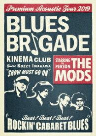 BLUES BRIGADE [ THE MODS ]