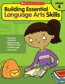 Building Essential Language Arts Skills: Grade 4